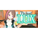 """<span class=""""title"""">Project LUXクリア(ネタバレ)</span>"""